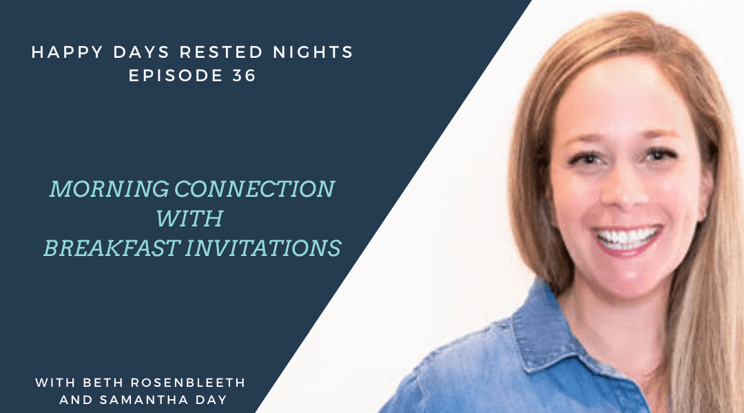 Episode 036 – Morning Connection Through Breakfast Invitations